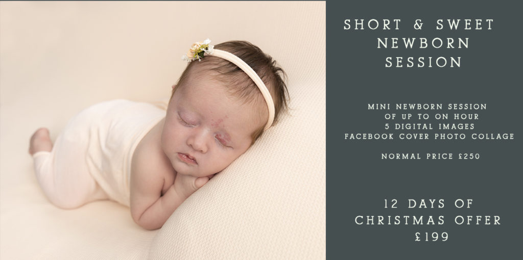 12 Days of Christmas Offers – Day 10                       Short & Sweet Mini Newborn Session + 5 digital images